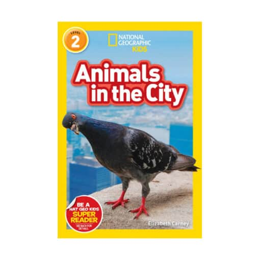National Geographic Reader: Animals in the City