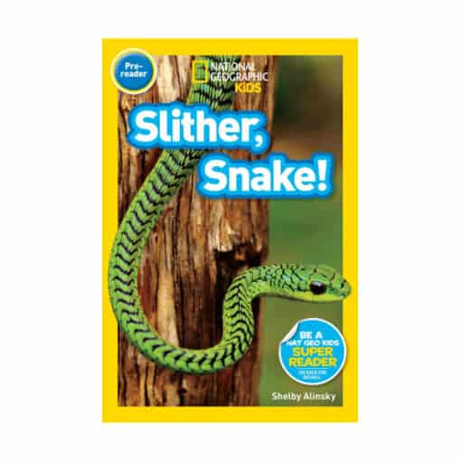 National Geographic Reader: Slither, Snake!